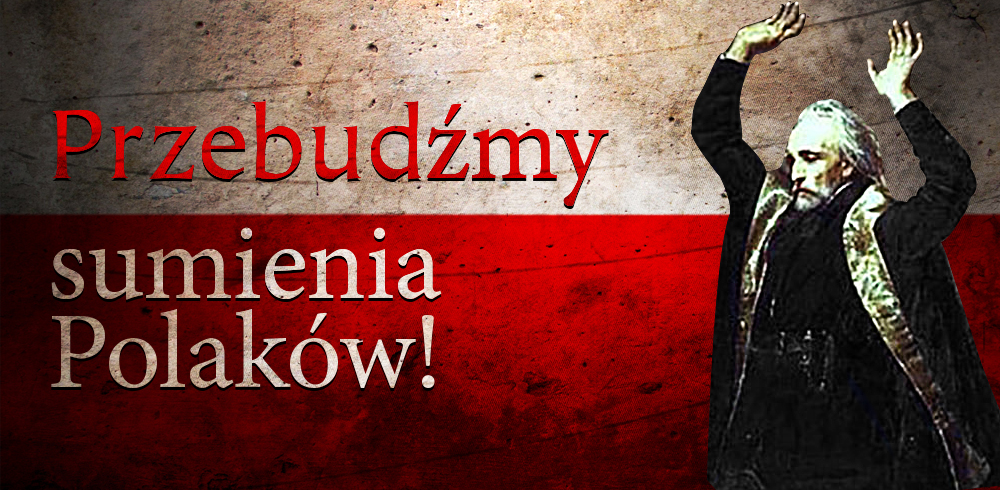 Przebudźmy sumienia Polaków!